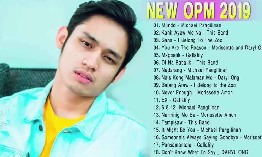 Most popular tagalog songs 2019